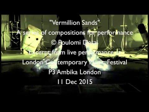 LCMF, London Contemporary Music Festival, Vermillion Sands by Poulomi Desai