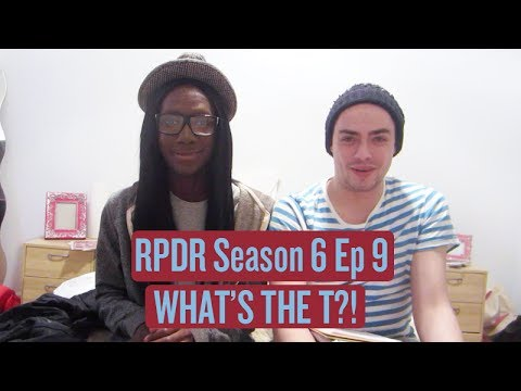 RuPaul's Drag Race Season 6 Ep. 9 - What's The T?! Review