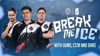 Break The Ice with CTZN, UUNO and Shas | G2 Rainbow Six Siege