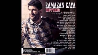 Ramazan Kaya - Be Te Mom - 2014
