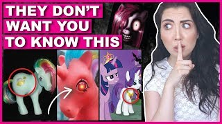 What They DON'T Want You To Know About My Little Pony