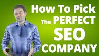 SEO Company - How To Pick The Best Company For SEO!