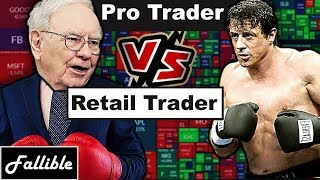 3 Crucial Differences - Professional Traders VS Retail Traders