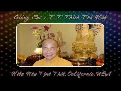 Phật Pháp Căn Bản (Phần 4) - Tịnh Độ Toàn Tập