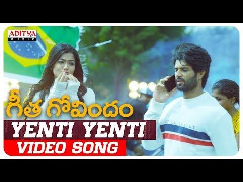 Yenti Yenti Video Song | Geetha Govindam Songs | Vijay Devarakonda, Rashmika Mandanna
