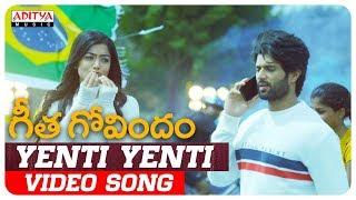 Yenti Yenti Video Song  Geetha Govindam Songs  Vij