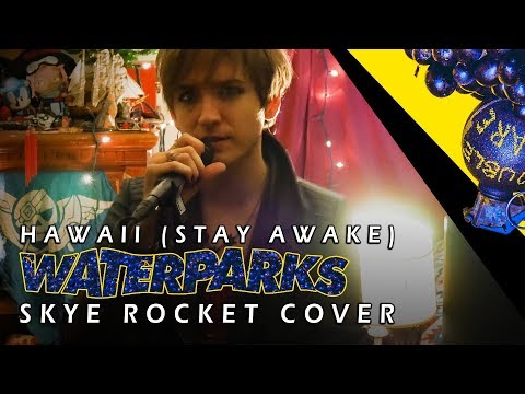 Waterparks - Hawaii (Stay Awake) Cover ⭐ (5,000 SUBS SPECIAL!!!)
