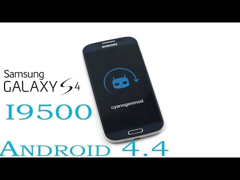 Galaxy S4 (I9500) - CyanogenMod 11 (Android 4.4 KitKat) : How to install