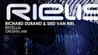 Richard Durand & Sied van Riel - Rivella [Preview]