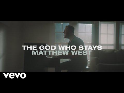 Download  Matthew West - The God Who Stays    Gratis, download lagu terbaru