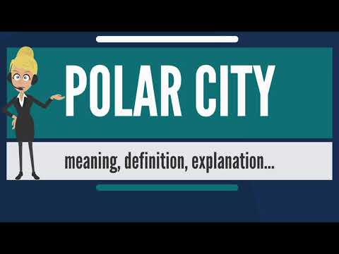 What is POLAR CITY? What does POLAR CITY mean? POLAR CITY meaning, definition & explanation