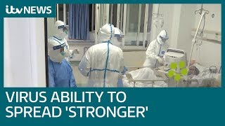 Death toll in China rises as ability of coronavirus to spread 'getting stronger' | ITV News