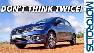 New 2018 Ciaz Facelift In-Depth Review | 1.5 Petrol Manual and Auto | Renewed Appeal!