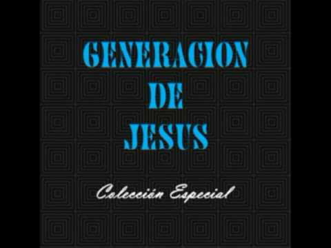 Generacion De Jesus - Cristo Rey