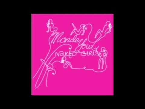 Monde Yeux - Naked Girls (Audio)