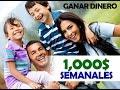 GANAR DINERO    Ganar Dinero Por Internet 2017   1,000$ semanales