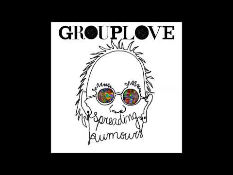 Grouplove - Hippy Hill