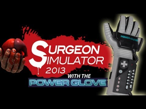 Power Glove Surgeon Simulator 2013