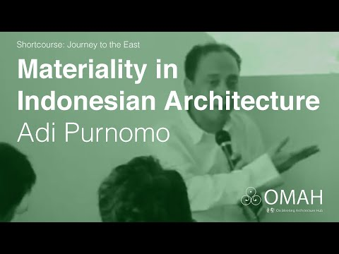 Journey To The East: Lecture 5: Adi Purnomo