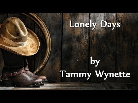 Tammy Wynette - Lonely Days