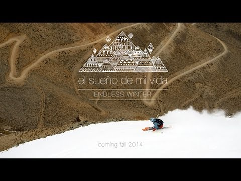 El sueño de mi vida - »Endless Winter« in Chile - Trailer
