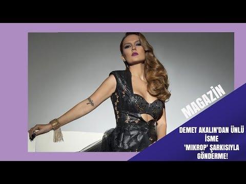 Demet Akalın'dan ünlü isme 'Mikrop' şarkısıyla gönderme!