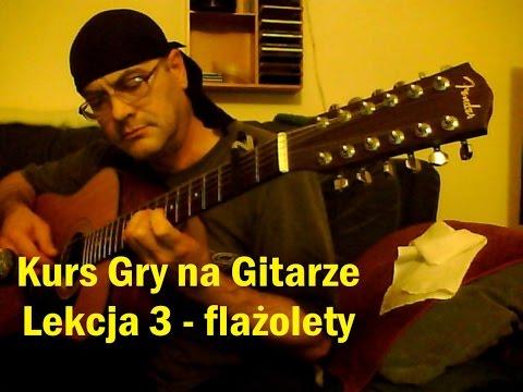 Kurs Gry Na Gitarze - Lekcja 3 Flażolety - Strojenie Gitary