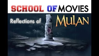 Disney: Reflections of Mulan - School of Movies