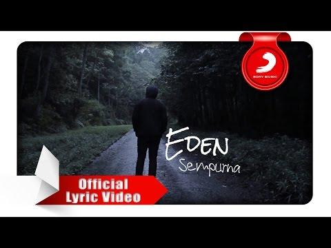 download lagu Eden - Sempurna gratis