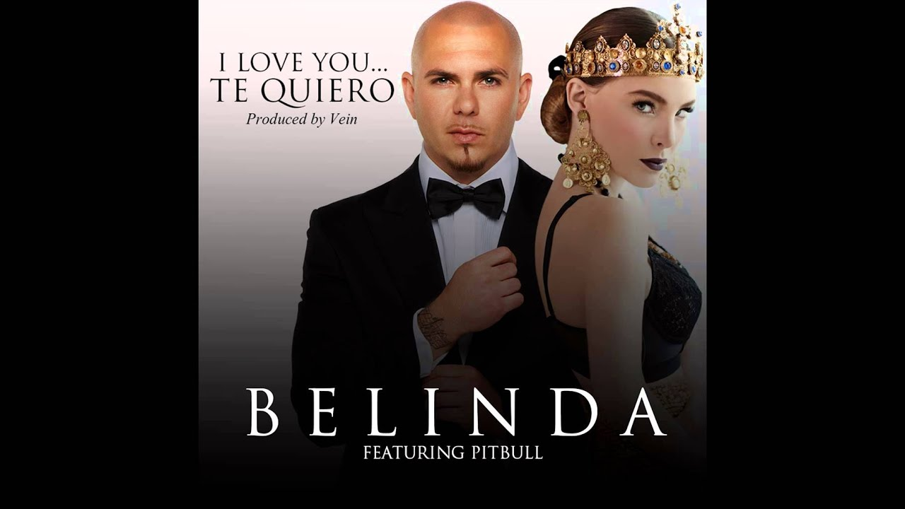 Belinda ft Pitbull - I Love You... Te Quiero (2014) 1080p