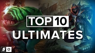 The Top 10 Ultimates (LoL, Dota 2, OW, HotS, SF)