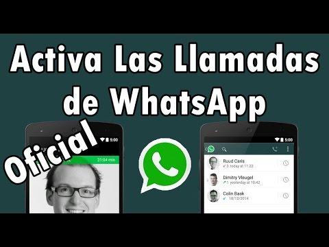 Activar Las Llamadas En Whatsapp [no Root]   Te Llamo Para Activar   100% Facil Y Official   2015 video