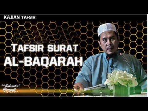 Kajian Kitab: Tafsir Surat Al Baqarah #3 - Ustadz Muhtarom