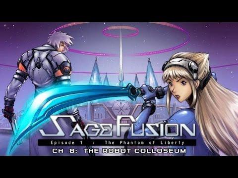 Sage Fusion - Ch.8 - The Robot Colloseum