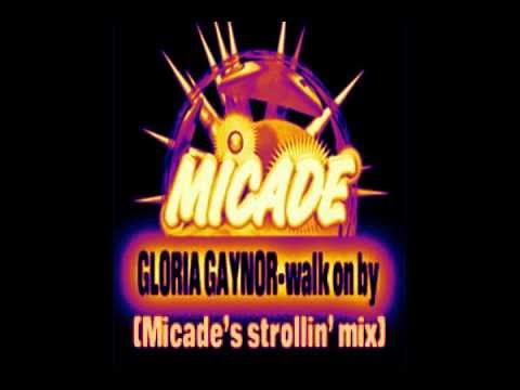 Gloria Gaynor - Walk On By