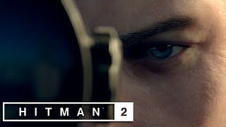 Hitman 2 | E3 2018 Official Reveal Trailer