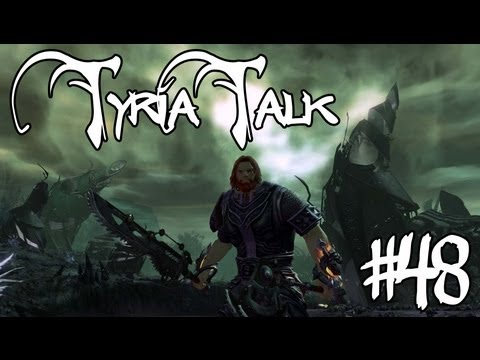 Tyria Talk #48 - 2013 Plan For Guild Wars 2