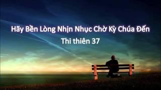 Hãy Bền Lòng Nhịn Nhục Chờ Kỳ Chúa Đến - Mục sư Nguyễn Phi Hùng