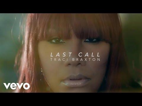 Traci Braxton - Last Call