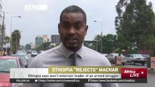 Ethiopia says it won't entertain Riek Machar
