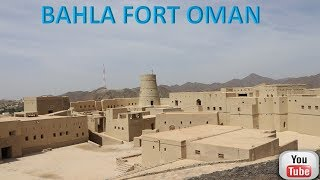 BAHLA FORT IN OMAN | OMAN Attraction Sites | Tourists Historic Attraction Sites In Oman