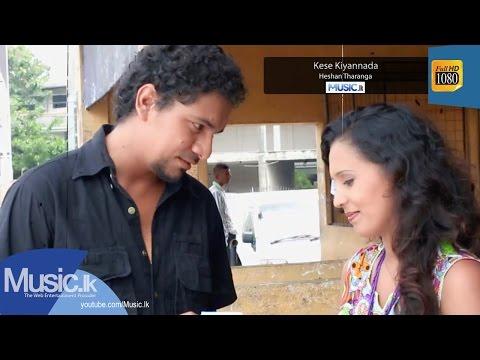 Kese Kiyannada - Heshan Tharanga