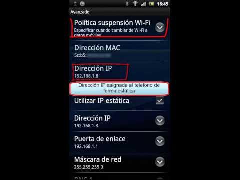 Como configurar IP estática con conexión Wi-Fi en android 2.3.4