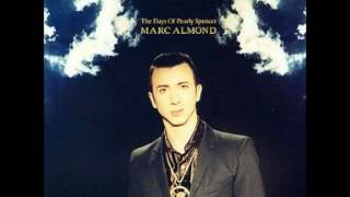 Marc Almond - The Days of Pearly Spencer (Full Version Intro)