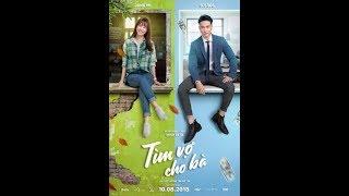 TÌM VỢ CHO BÀ - Phim chiếu rạp 2018 Full HD
