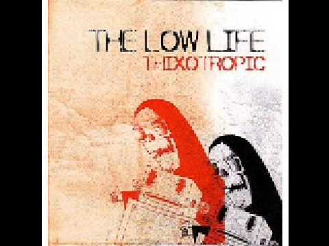The Low Life - Fiona