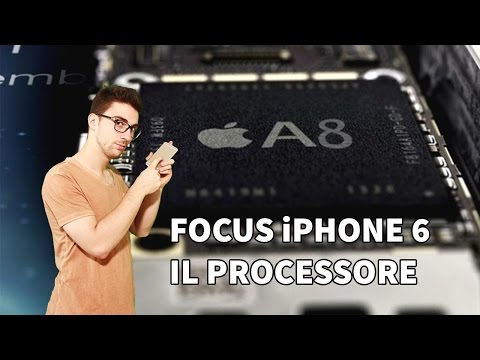 Il processore di iPhone 6 - Hot News Focus