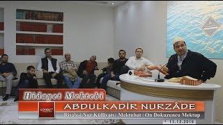 Abdulkadir Nurzâde - Risale-i Nur Külliyatı - Mektubat - On Dokuzuncu Mektup