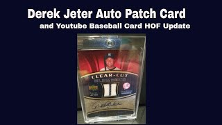 derek jeter auto card & youtube baseball card hof update