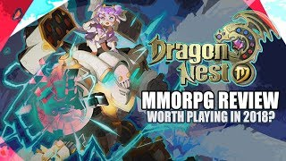 Dragon Nest 2018 Impressions - Is It Worth Playing?